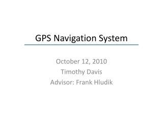 GPS Navigation Syste m