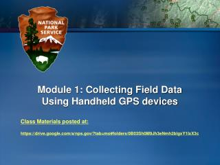 Module 1: Collecting Field Data Using Handheld GPS devices