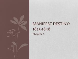 Manifest Destiny: 1823-1848