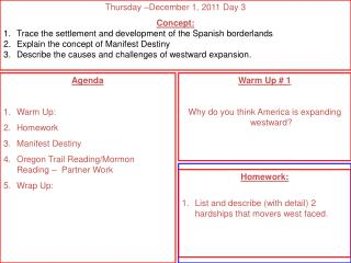 Agenda Warm Up: Homework Manifest Destiny Oregon Trail Reading/Mormon  Reading –  Partner Work
