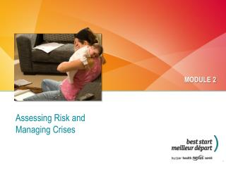Assessing Risk and Managing Crises