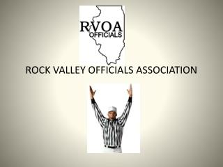 ROCK VALLEY OFFICIALS ASSOCIATION