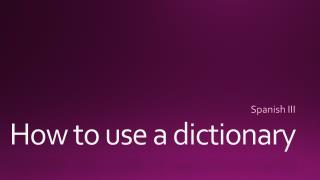 How to use a dictionary