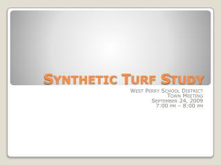 Synthetic Turf Study