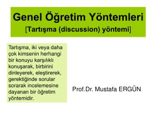 Genel  gretim Y ntemleri [Tartisma discussion y ntemi]