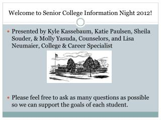 Welcome to Senior College Information Night 2012!