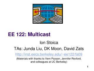 EE 122 :  Multicast