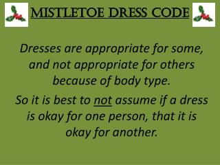 Mistletoe Dress Code