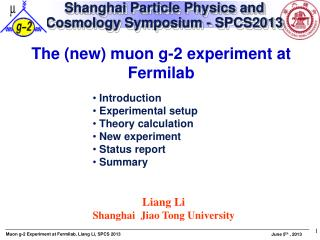 Shanghai Particle Physics and Cosmology Symposium - SPCS2013