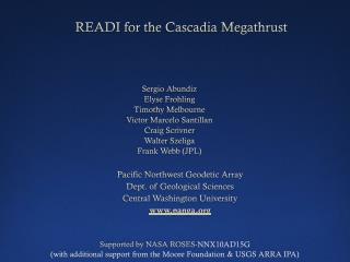 READI for the  Cascadia Megathrust