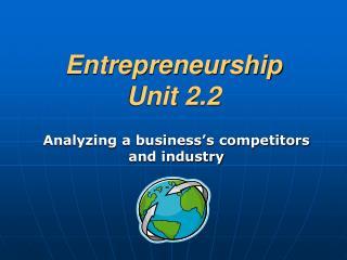 Entrepreneurship Unit 2.2