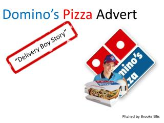 Domino's Pizza  Advert