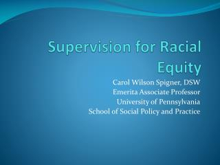 Supervision for Racial Equity