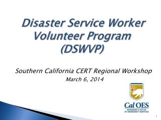 Disaster Service Worker Volunteer Program  (DSWVP)