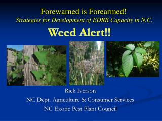 Forewarned is Forearmed! Strategies for Development of EDRR Capacity in N.C.