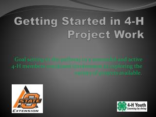 Getting Started in 4-H  Project Work
