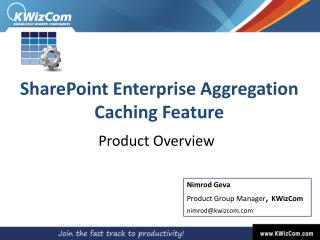 SharePoint Enterprise Aggregation Caching Feature