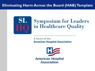 Eliminating Harm Across the Board (HAB) Template