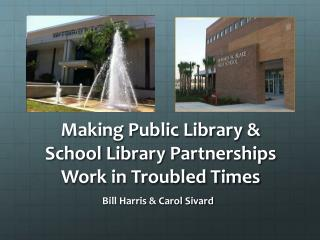 Making Public Library & School Library Partnerships Work in Troubled Times
