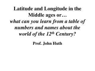 Prof. John Huth
