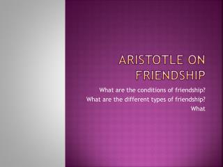 Aristotle  on Friendship