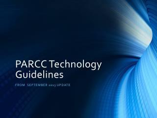 PARCC Technology Guidelines