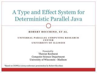 A Type and Effect System for Deterministic Parallel Java
