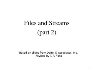 Files and Streams (part 2)