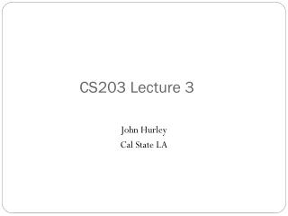 CS203 Lecture 3