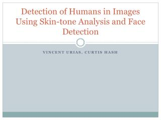Detection of Humans in Images Using Skin-tone Analysis and Face Detection