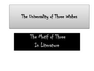 The Universality of Three Wishes