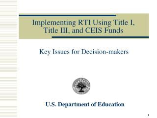 Implementing RTI Using Title I,  Title III, and CEIS Funds