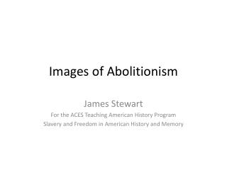 Images of Abolitionism
