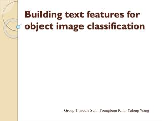 Building text features for object image classification