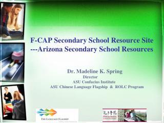 F-CAP Secondary School Resource  Site ---Arizona Secondary School Resources