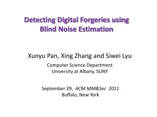 Detecting Digital Forgeries using Blind Noise Estimation