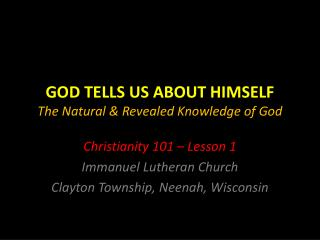 GOD TELLS US ABOUT HIMSELF The Natural & Revealed Knowledge of God
