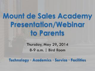 Mount de Sales Academy Presentation/Webinar  to Parents