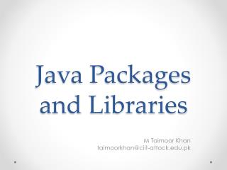 Java Packages and Libraries