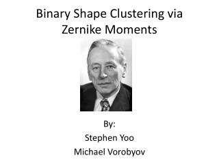 Binary Shape Clustering via Zernike Moments
