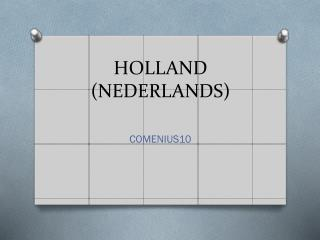 HOLLAND (NEDERLANDS)