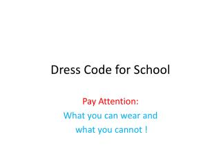 Dress Code for School