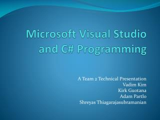 Microsoft Visual Studio and C# Programming