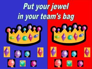 Put your jewel