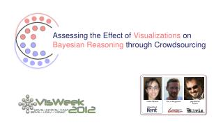 Assessing the Effect of  Visualizations on  Bayesian Reasoning  through Crowdsourcing