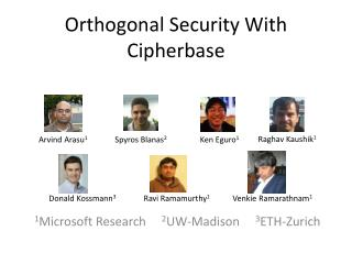 Orthogonal Security With Cipherbase