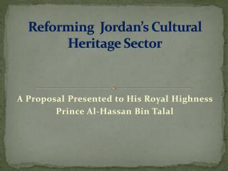 Reforming  Jordan's  Cultural Heritage Sector