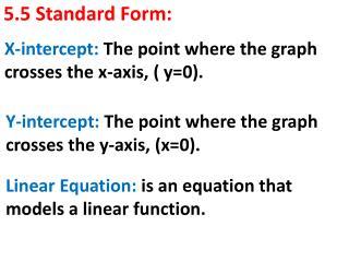 5.5 Standard Form: