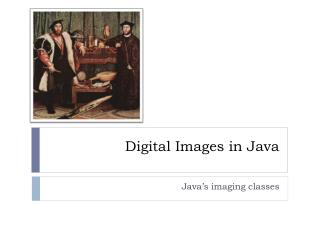 Digital Images in Java