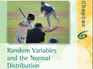 6.5 Applications of the Normal Distribution